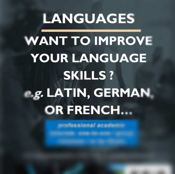 ONE-TO-ONE TUTORIALS TAILOURED TO YOUR NEEDS || GERMAN, LATIN, FRENCH, ENGLISH,...